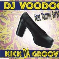 Voodoo & Serano - Kick Da Groove (Album)