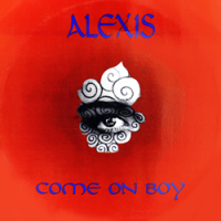 Alexis (Italian Euro Dance Band) - Come On Boy (Instrumental)