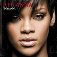Disturbia (Remixes)