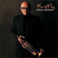 Greg Adams - Firefly