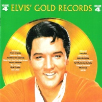 - Elvis' Gold Records - Volume 4