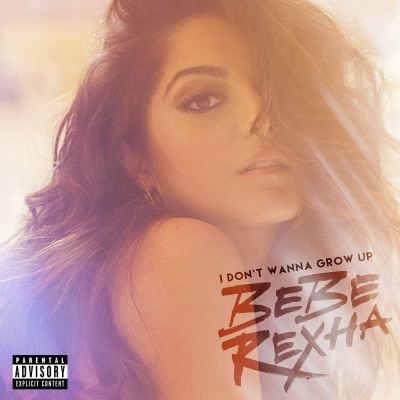 Bebe Rexha - I Don't Wanna Grow Up (EP)