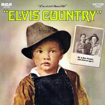 Elvis Presley - Elvis Country (I'm 10,000 Years Old) (Album)