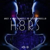 AN21 & Max Vangeli - H8RS (Original Mix)