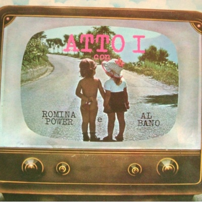 Al Bano & Romina Power - Atto I