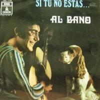 Al Bano Carrisi - Si Tu No Estas...