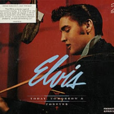 Elvis Presley - Today, Tomorrow & Forever (CD 4)