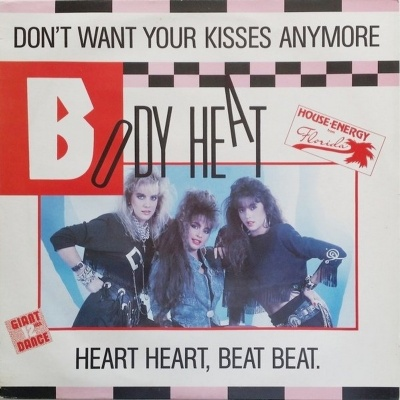 Body Heat - Don't Want Your Kisses Anymore (Vinyl)