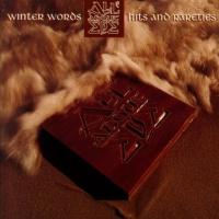 Winter Words - Hits And Rareties