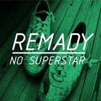 Remady - No Superstar (Radio Mix)