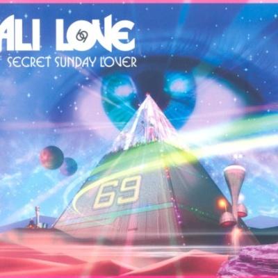 Ali Love - Secret Sunday Lover (Remixes) (Single)