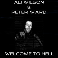 Ali Wilson - Welcome To Hell (Single)