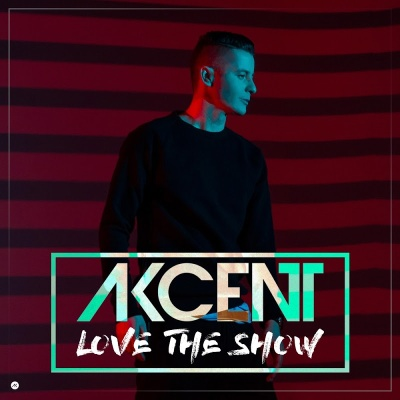 Akcent - Love the Show (Album)