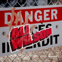 Ali Wilson - Danger (Single)