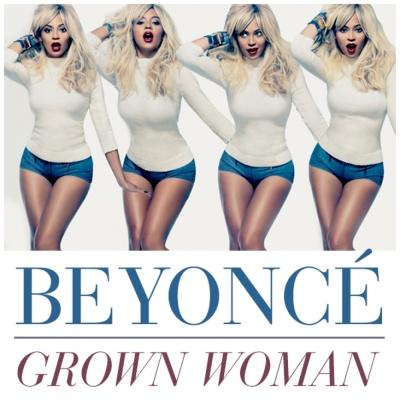 Beyonce - Grown Woman (Remixes)