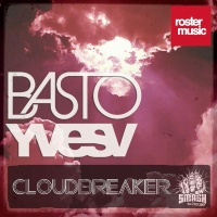 Basto! - Cloudbreaker (Original Mix)