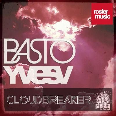 Basto! - Cloudbreaker (Original Mix)