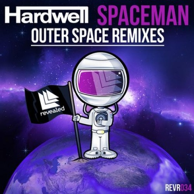 Hardwell - Spaceman - Outer Space Remixes (Single)