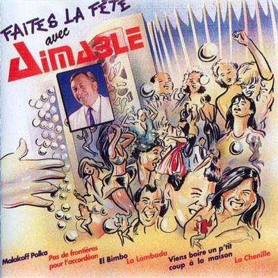 Aimable - Faites La Fete (Album)