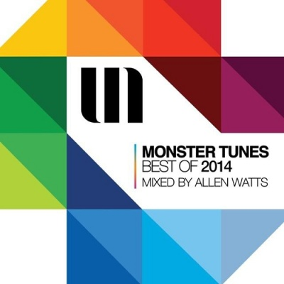 VARIOUS ARTISTS - Monster Tunes best of 2014 (Mixed by Allen Watts) (Album)
