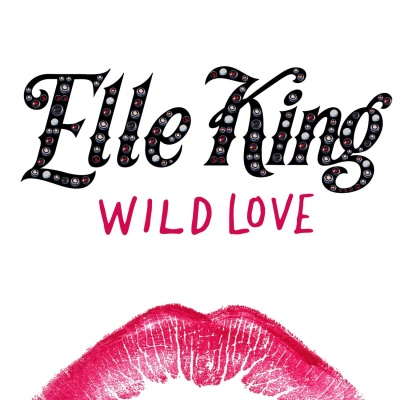 Elle King - Wild Love