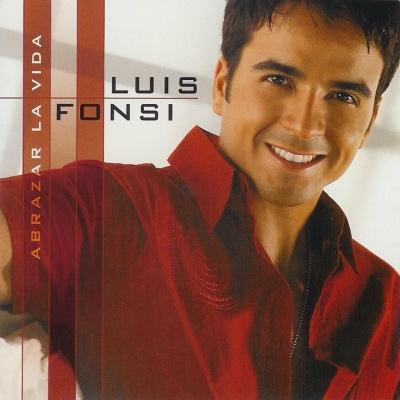 Luis Fonsi - Abrazar La Vida (Album)