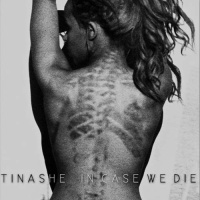 Tinashe Kachingwe - In Case We Die (Album)