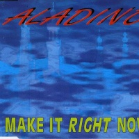 Aladino - Make It Right Now (Album)