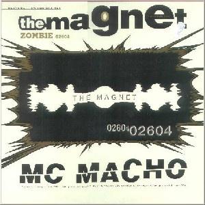 MC Macho - The Magnet (Single)