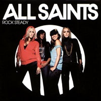 All Saints - Rock Steady (Maxi-Single) (Album)