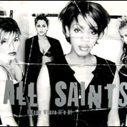 All Saints - I Know Where It's At (Maxi-Single) (Album)