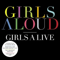 Girls Aloud - Girls A Live