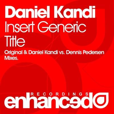 Daniel Kandi - Insert Generic Title (Single)
