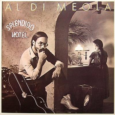 Al Di Meola - Splendido Hotel (Album)