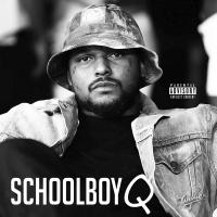 Schoolboy Q - Schoolboy Q