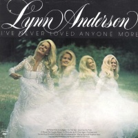 Lynn Anderson - I've Never Loved Anyone More (Album)