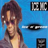 Ice MC - Ice' N' Green (Album)