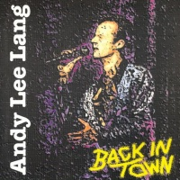Andy Lee Lang - Back In Town (Album)