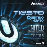 Alvaro - United (Ultra Music Festival Anthem) (Tiesto & Blasterjaxx Remix)