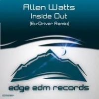 Allen Watts - Inside out (Ex-driver remix) (Single)