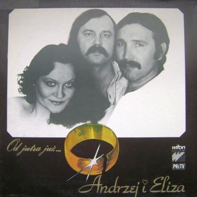 Andrzej I Eliza - Od Jutra Juz...
