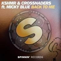 KSHMR - Back To Me