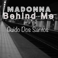 Madonna - Behind Me