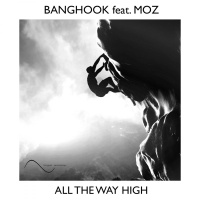 BANGHOOK - All The Way High