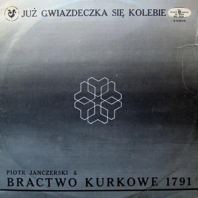 Bractwo Kurkowe - Juź Gwiazdeczka Się Kolebie