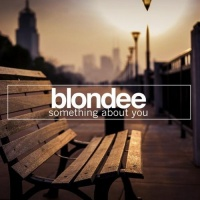 Blonde - Something About You (Club Mix)