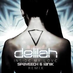 DELILAH REDLIGHT - Inside My Love (Spaveech & Ianik Remix)