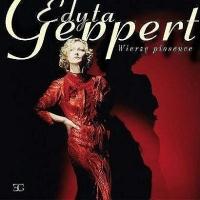 Edyta Geppert - Wierze piosence (Album)