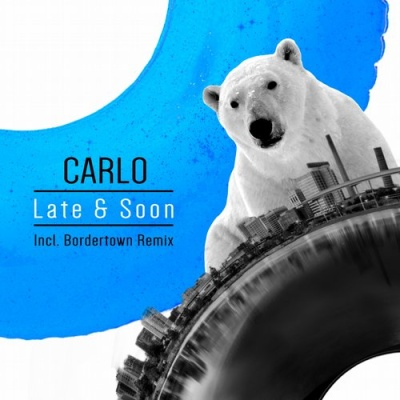 CARLO - One & Only (Bordertown Rmx)