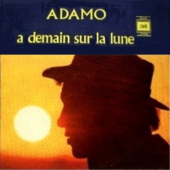 Salvatore Adamo - A Demain Sur La Lune (Album)